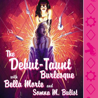 Debut-Taunt Burlesque