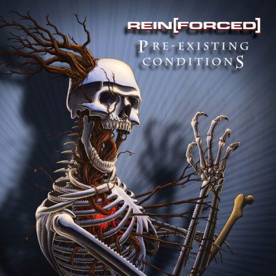 Rein[Forced]: Pre-Existing Conditions CD